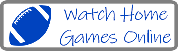 football watch home games online
